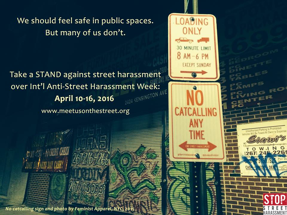 No Catcalling Sign & Photo by Feminist Apparel,NYC,2015.