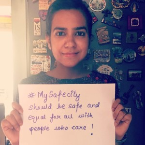 Our Program and Outreach Officer in Delhi,Salini Sharma says her safe city will be safe and equal for all with people who care!